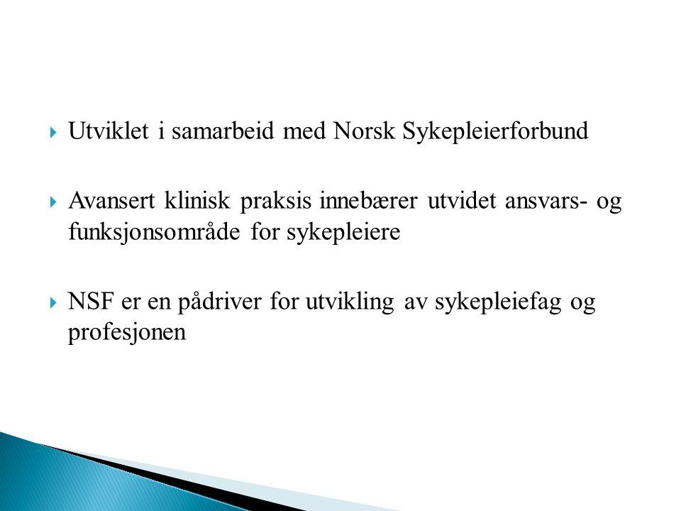 Utviklet i samarbeid med Norsk Sykepleierforbund