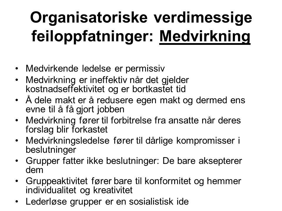 Organisatoriske verdimessige feiloppfatninger: Medvirkning