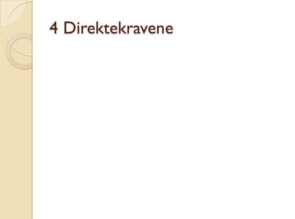 4 Direktekravene
