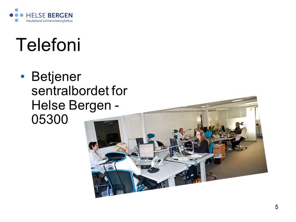 Telefoni Betjener sentralbordet for Helse Bergen - 05300
