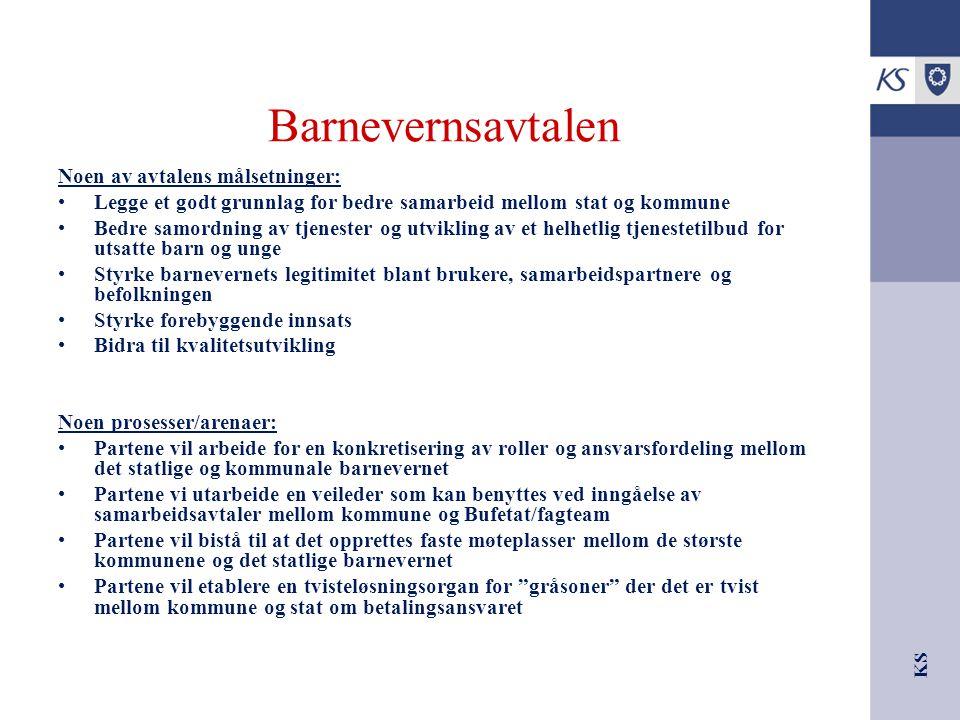 Barnevernsavtalen Noen av avtalens målsetninger: