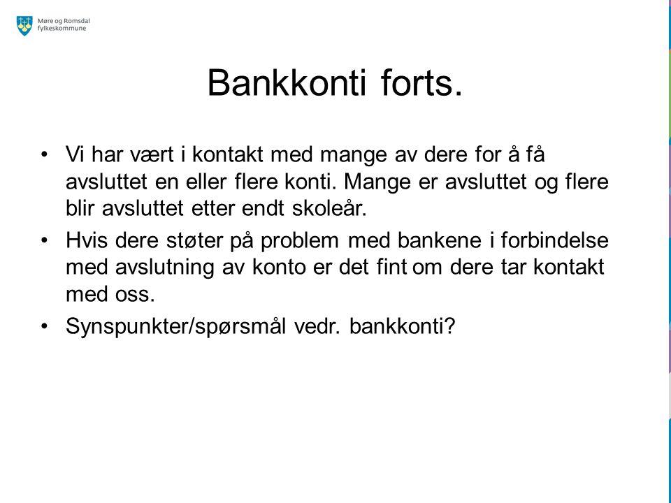 Bankkonti forts.