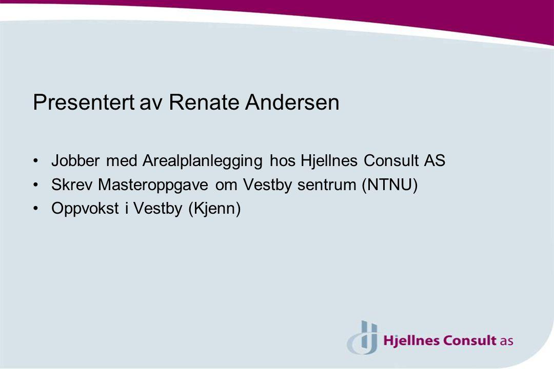 Presentert av Renate Andersen