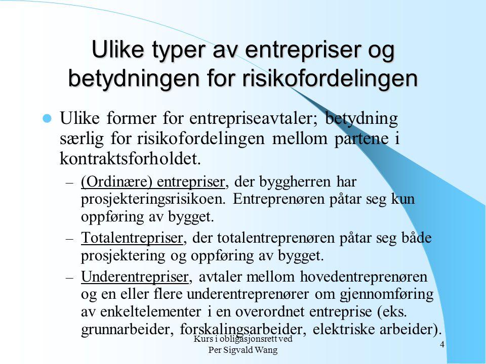 Ulike typer av entrepriser og betydningen for risikofordelingen