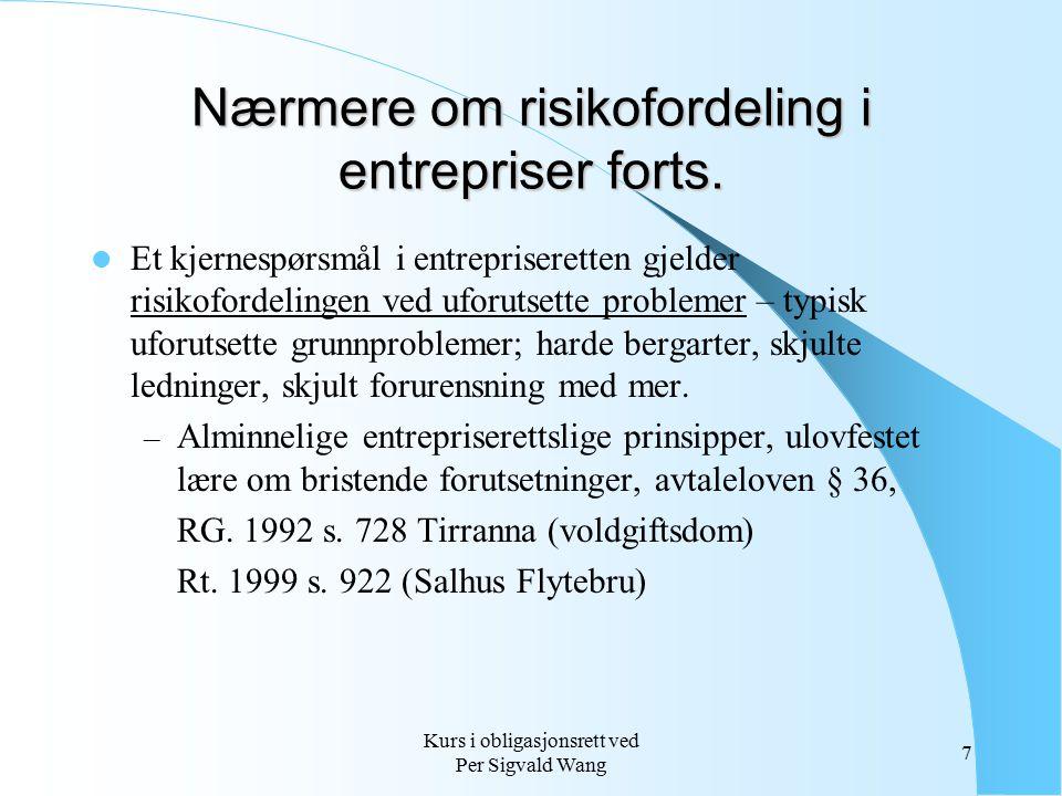 Nærmere om risikofordeling i entrepriser forts.