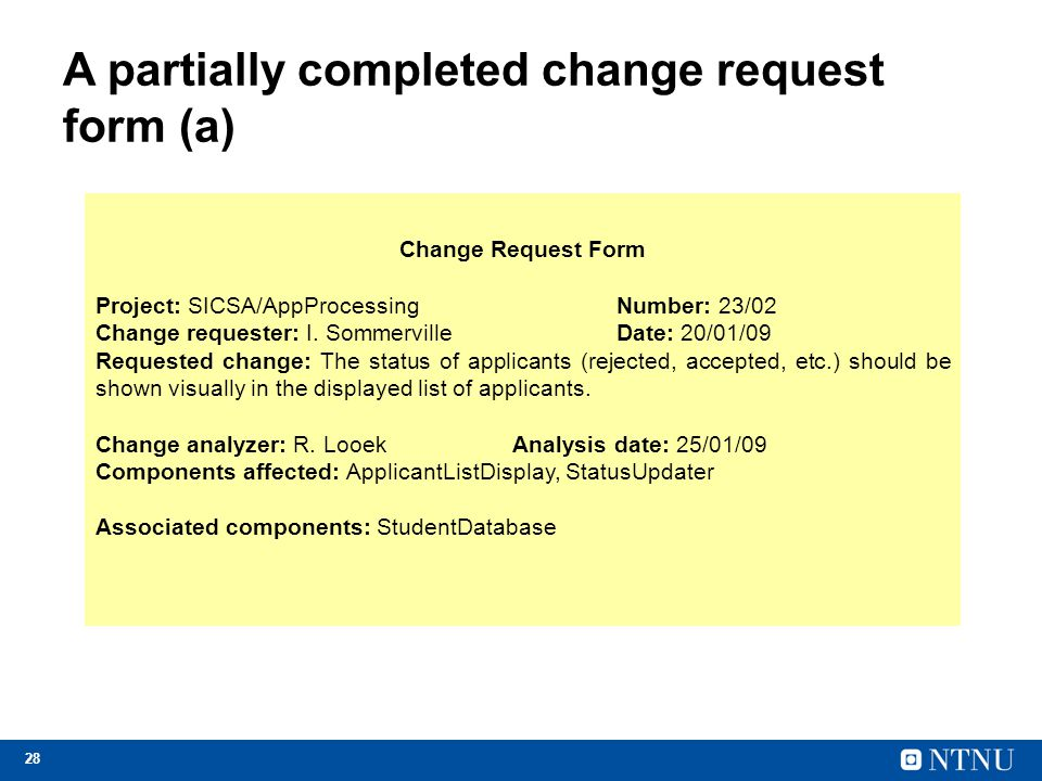A partially completed change request form (a)