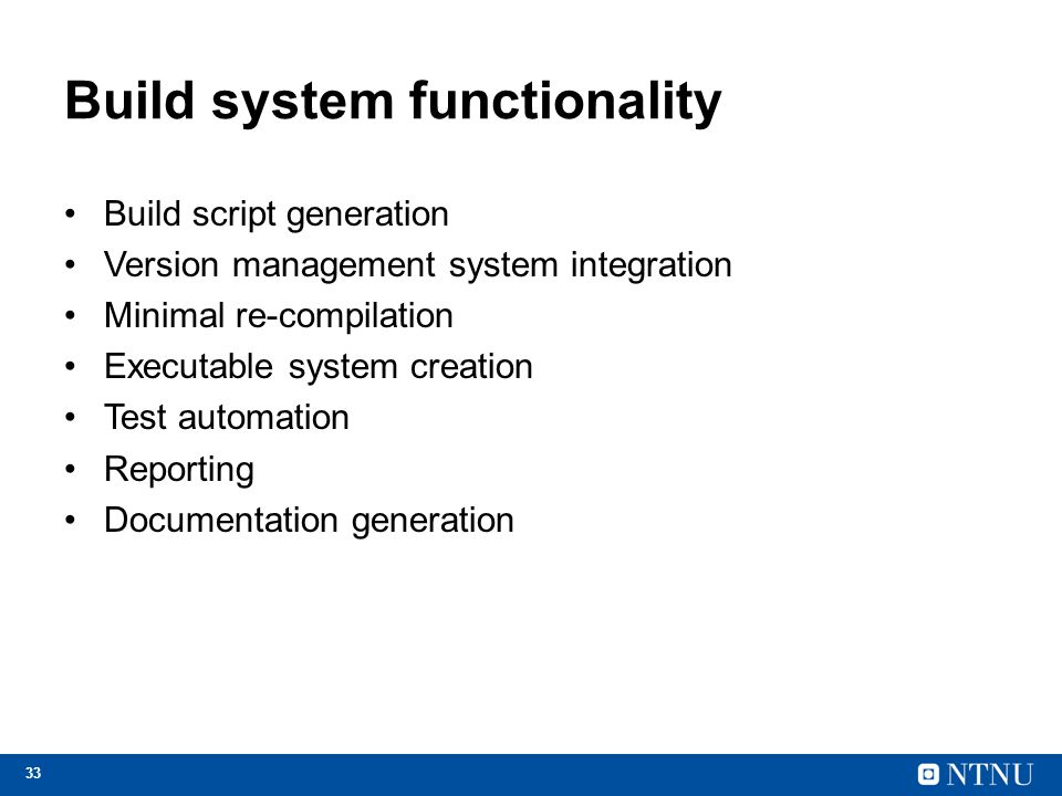 Build system functionality