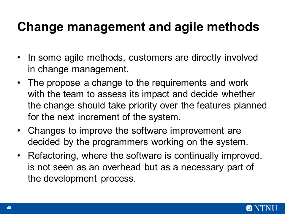 Change management and agile methods