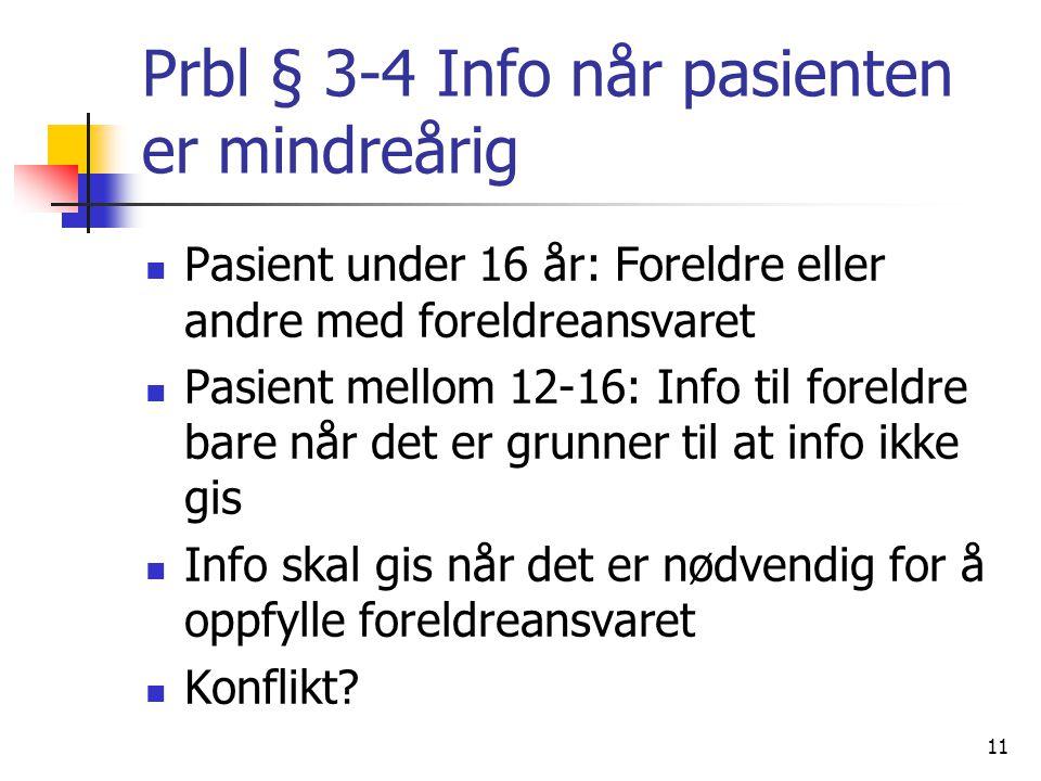 Prbl § 3-4 Info når pasienten er mindreårig