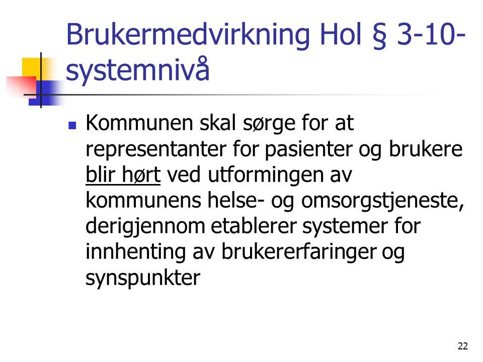 Brukermedvirkning Hol § 3-10- systemnivå