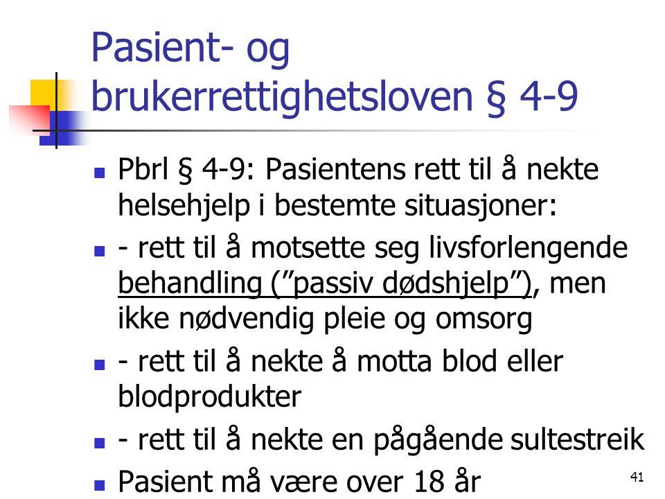 Pasient- og brukerrettighetsloven § 4-9
