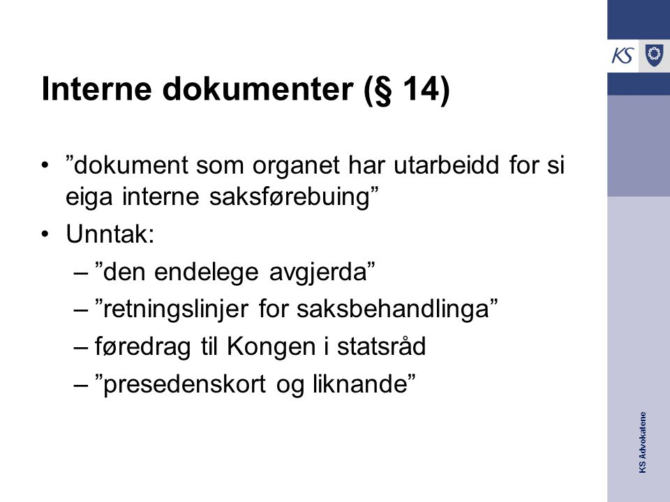 Interne dokumenter (§ 14)