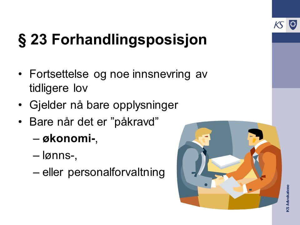 § 23 Forhandlingsposisjon