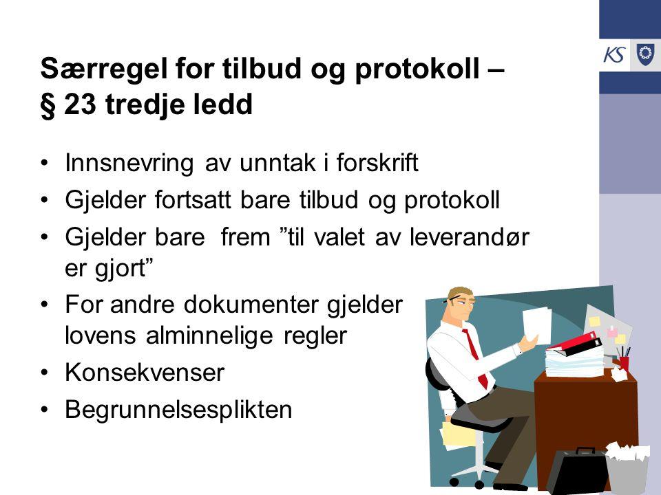 Særregel for tilbud og protokoll – § 23 tredje ledd