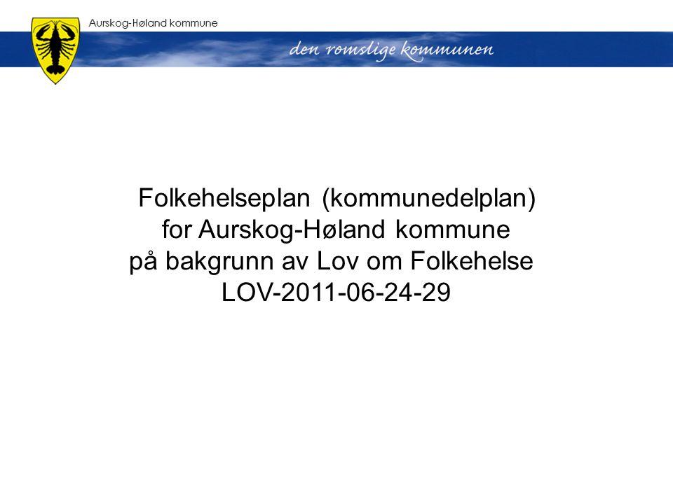 Folkehelseplan (kommunedelplan) for Aurskog-Høland kommune