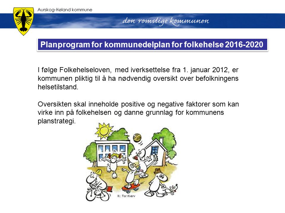 Planprogram for kommunedelplan for folkehelse 2016-2020