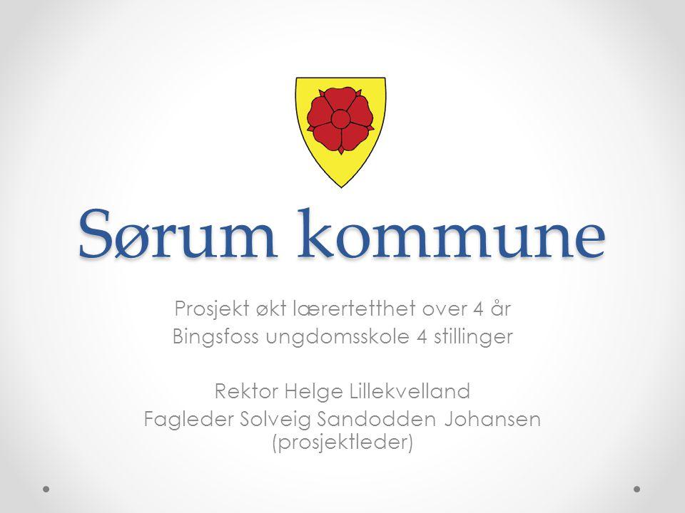 Sørum kommune Prosjekt økt lærertetthet over 4 år