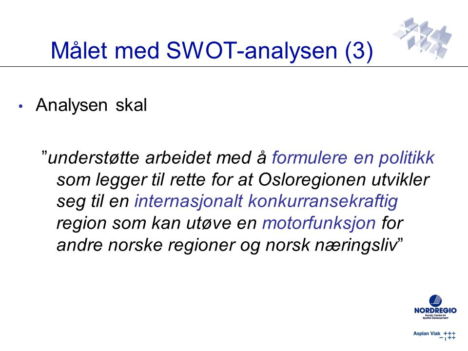 Målet med SWOT-analysen (3)
