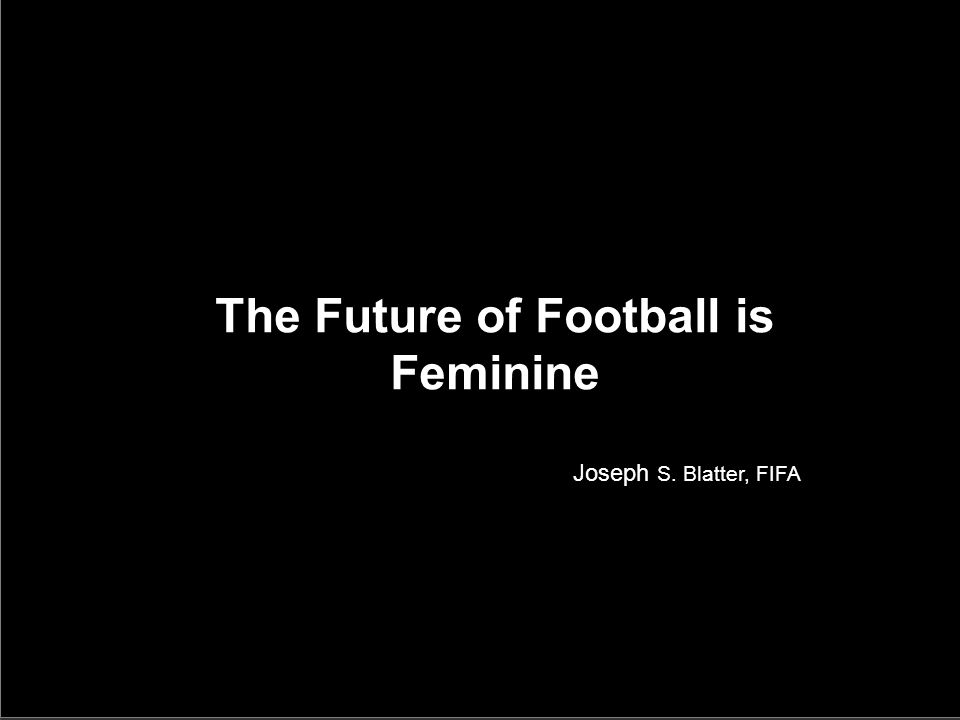 The Future of Football is Feminine