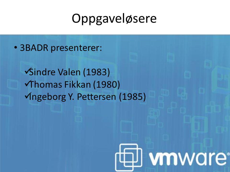 Oppgaveløsere 3BADR presenterer: Sindre Valen (1983)