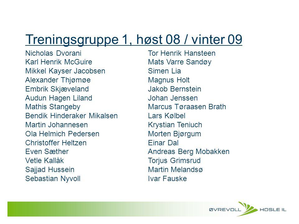 Treningsgruppe 1, høst 08 / vinter 09