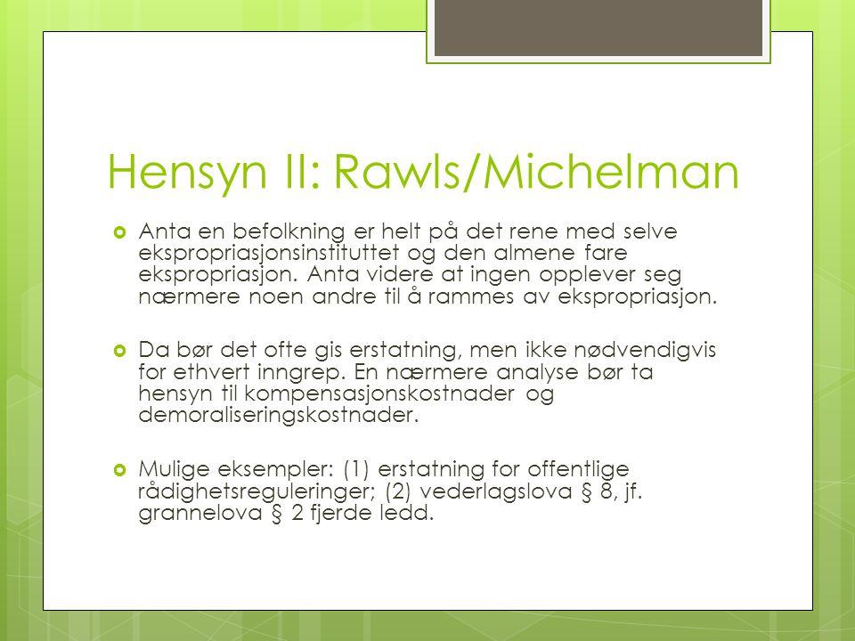 Hensyn II: Rawls/Michelman