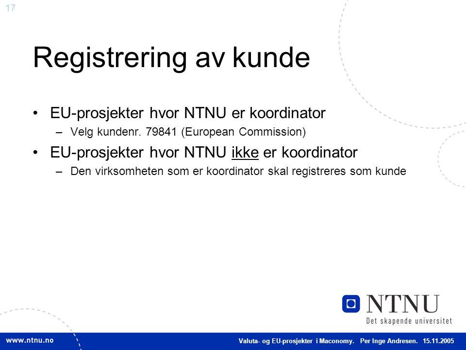 Registrering av kunde EU-prosjekter hvor NTNU er koordinator