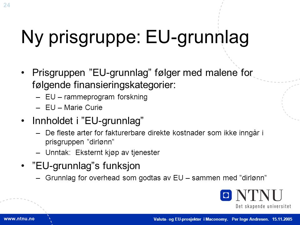 Ny prisgruppe: EU-grunnlag
