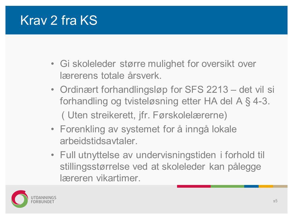 Krav 2 fra KS Gi skoleleder større mulighet for oversikt over lærerens totale årsverk.
