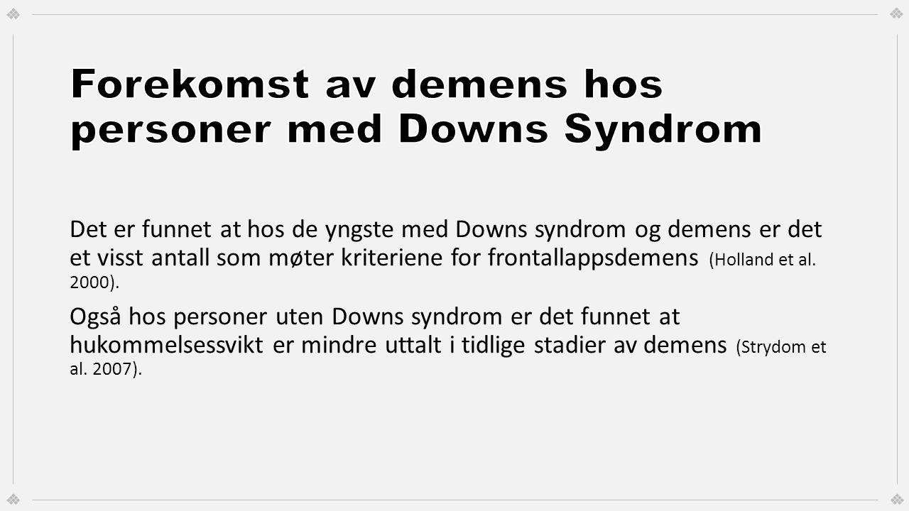 Forekomst av demens hos personer med Downs Syndrom