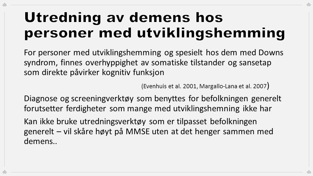 Utredning av demens hos personer med utviklingshemming