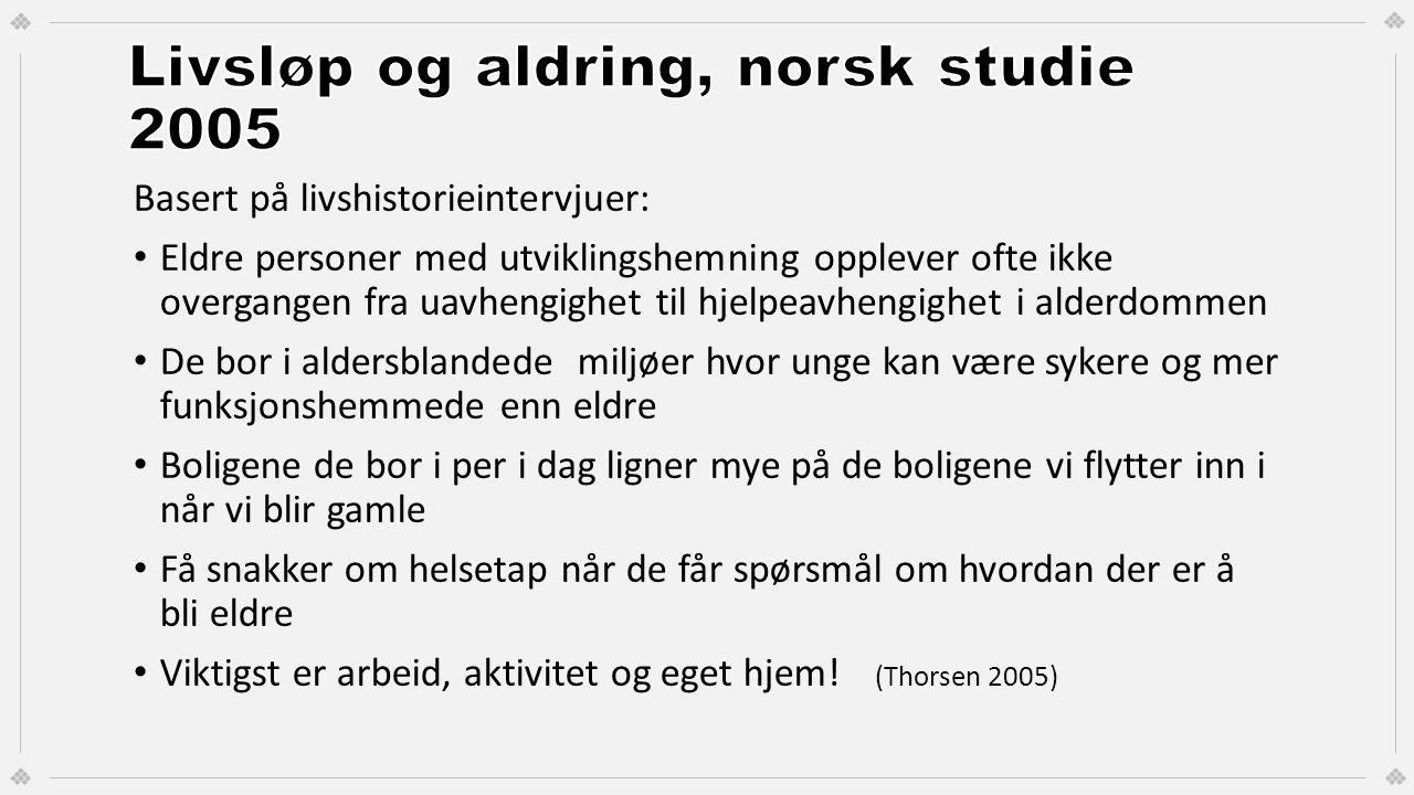 Livsløp og aldring, norsk studie 2005