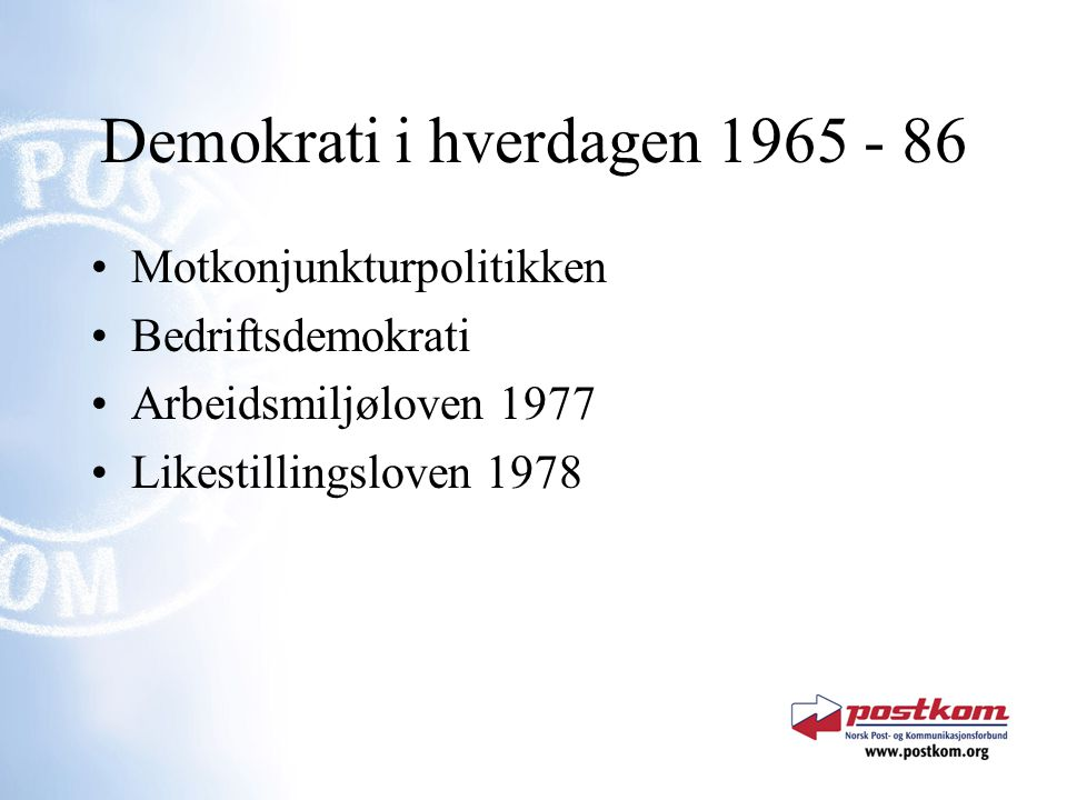 Demokrati i hverdagen 1965 - 86