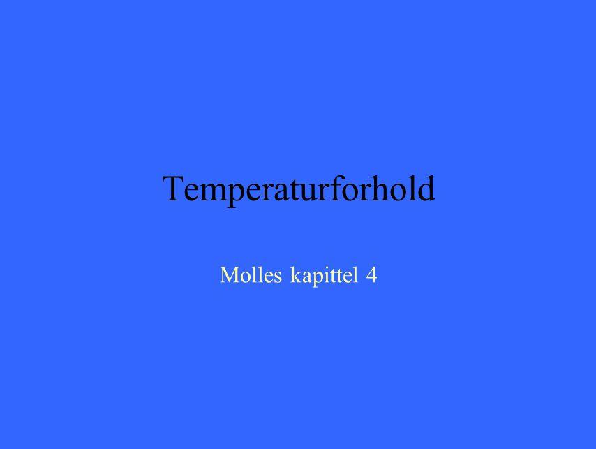 Temperaturforhold Molles kapittel 4