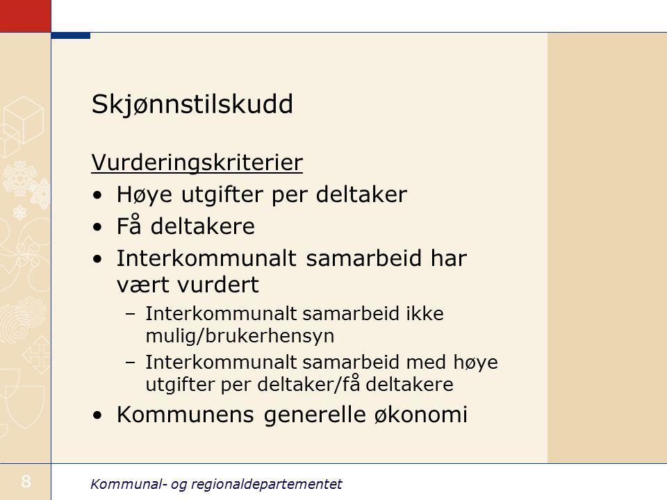 Skjønnstilskudd Vurderingskriterier Høye utgifter per deltaker