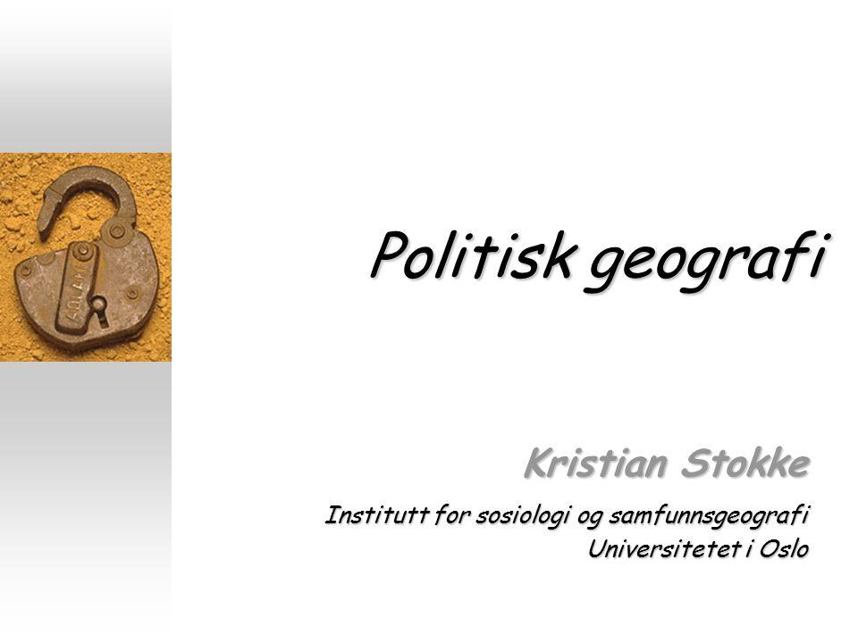 Politisk geografi Kristian Stokke