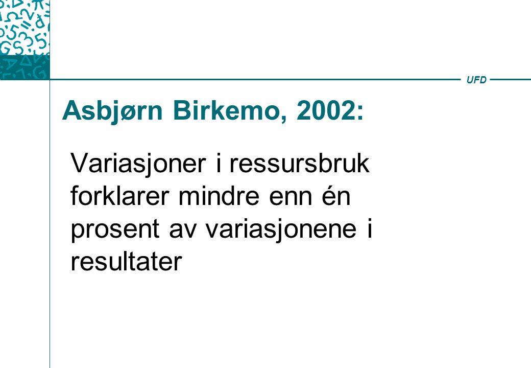 Asbjørn Birkemo, 2002: Variasjoner i ressursbruk forklarer mindre enn én prosent av variasjonene i resultater.
