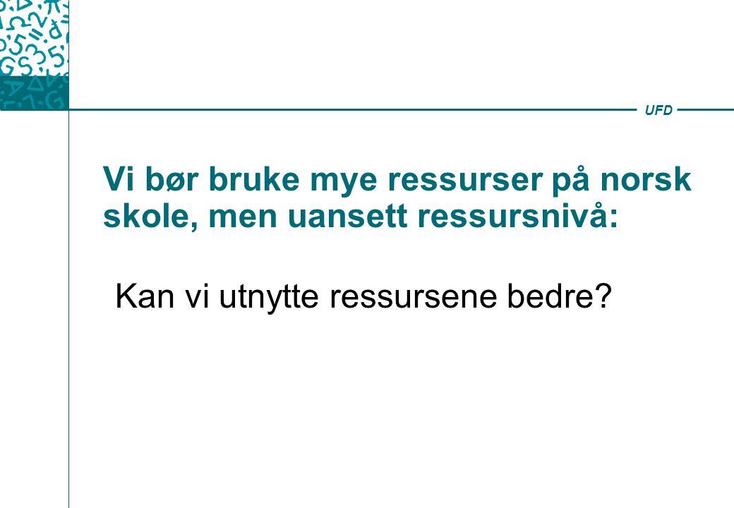 Vi bør bruke mye ressurser på norsk skole, men uansett ressursnivå: