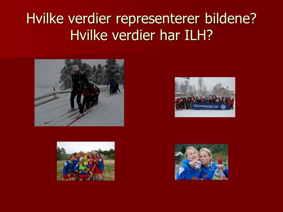 Hvilke verdier representerer bildene Hvilke verdier har ILH