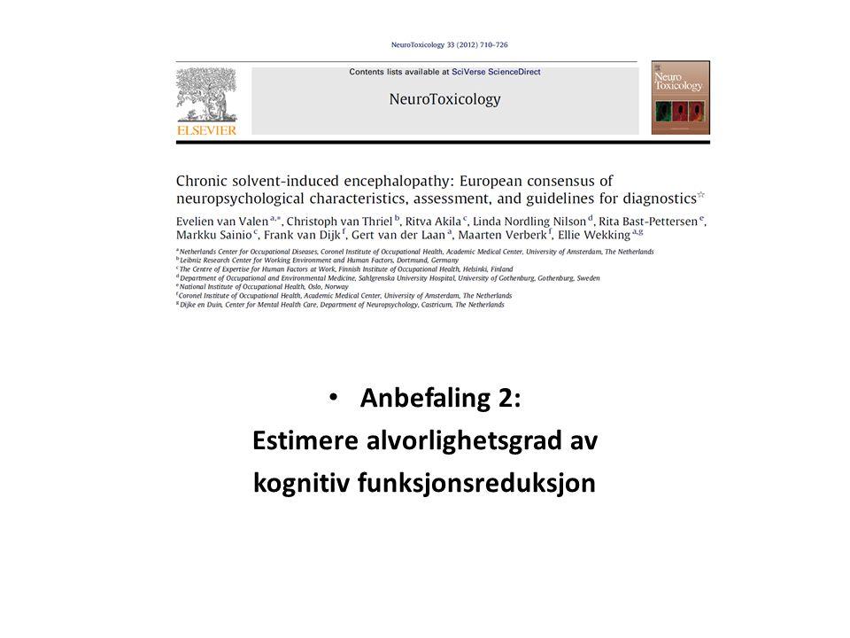 Estimere alvorlighetsgrad av kognitiv funksjonsreduksjon