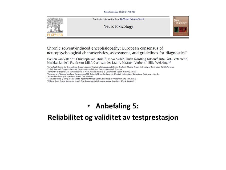 Reliabilitet og validitet av testprestasjon