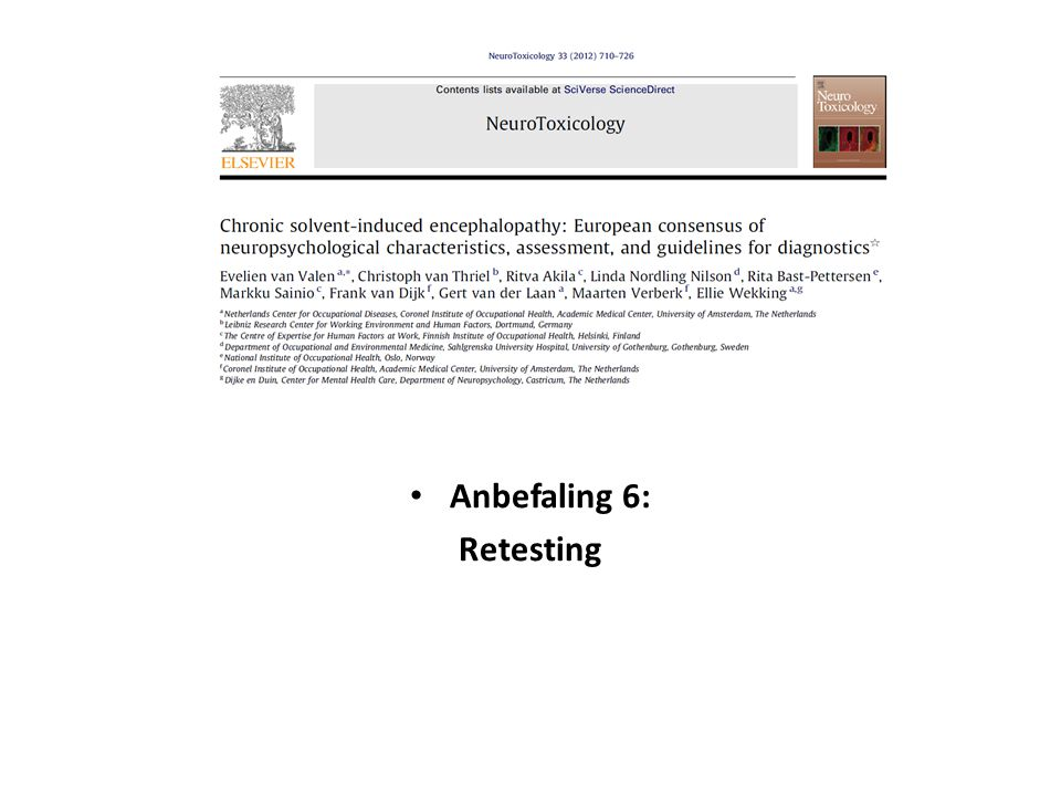 Anbefaling 6: Retesting