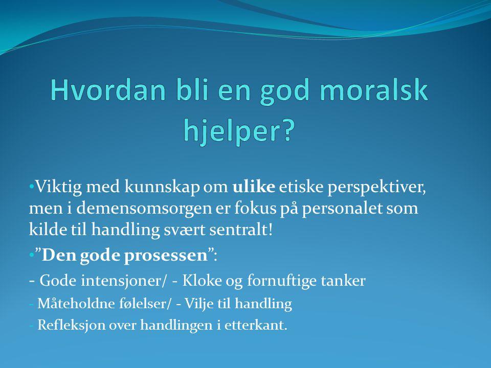 Hvordan bli en god moralsk hjelper