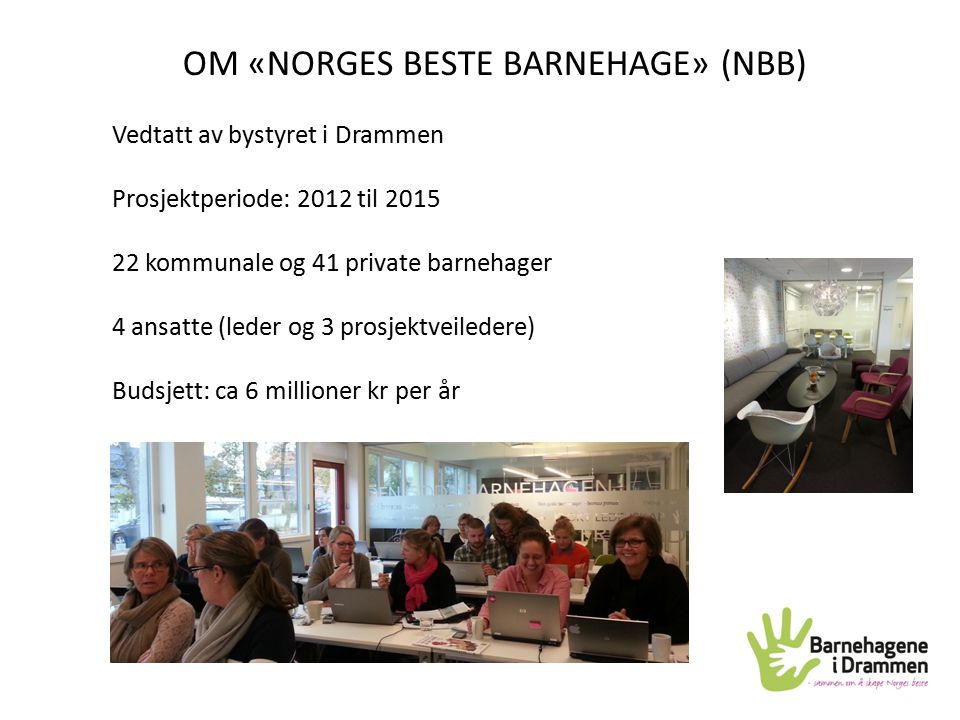 OM «NORGES BESTE BARNEHAGE» (NBB)