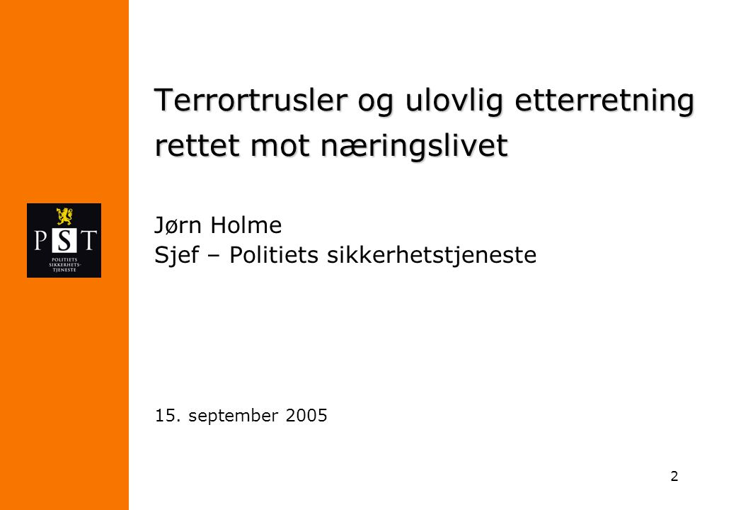 Terrortrusler og ulovlig etterretning rettet mot næringslivet