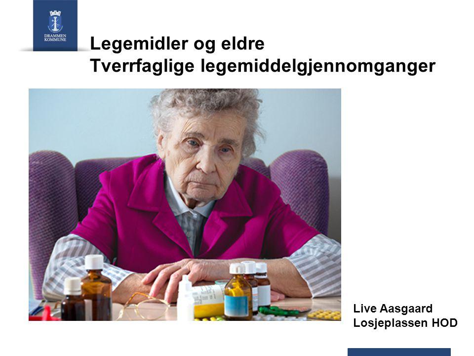Legemidler og eldre Tverrfaglige legemiddelgjennomganger