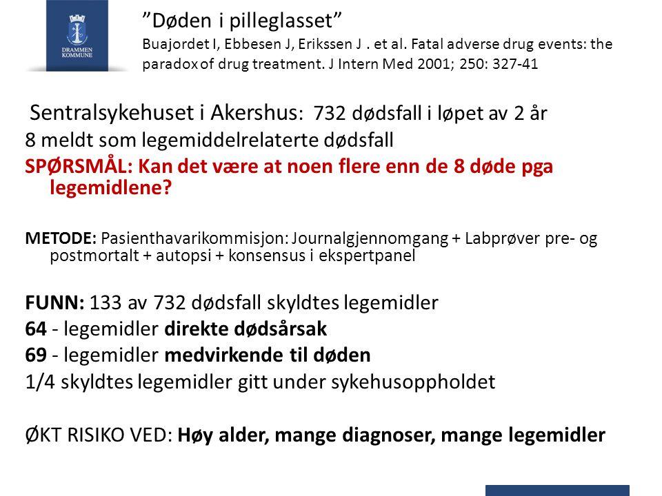 Døden i pilleglasset Buajordet I, Ebbesen J, Erikssen J. et al