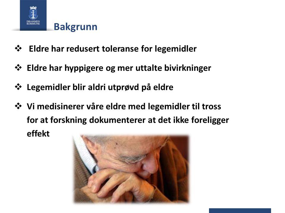 Bakgrunn Eldre har redusert toleranse for legemidler