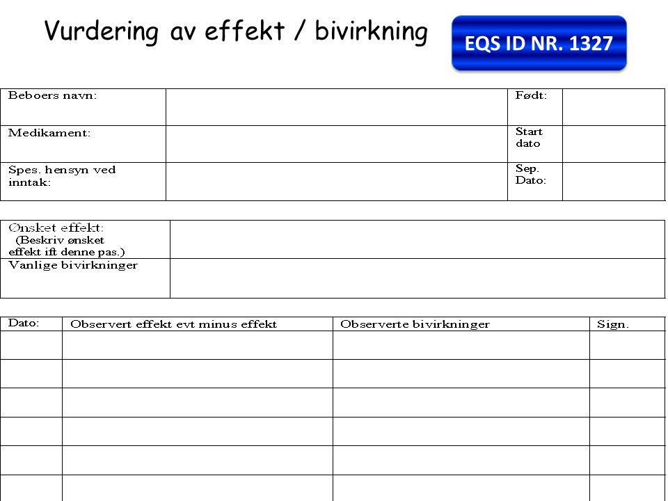 Vurdering av effekt / bivirkning