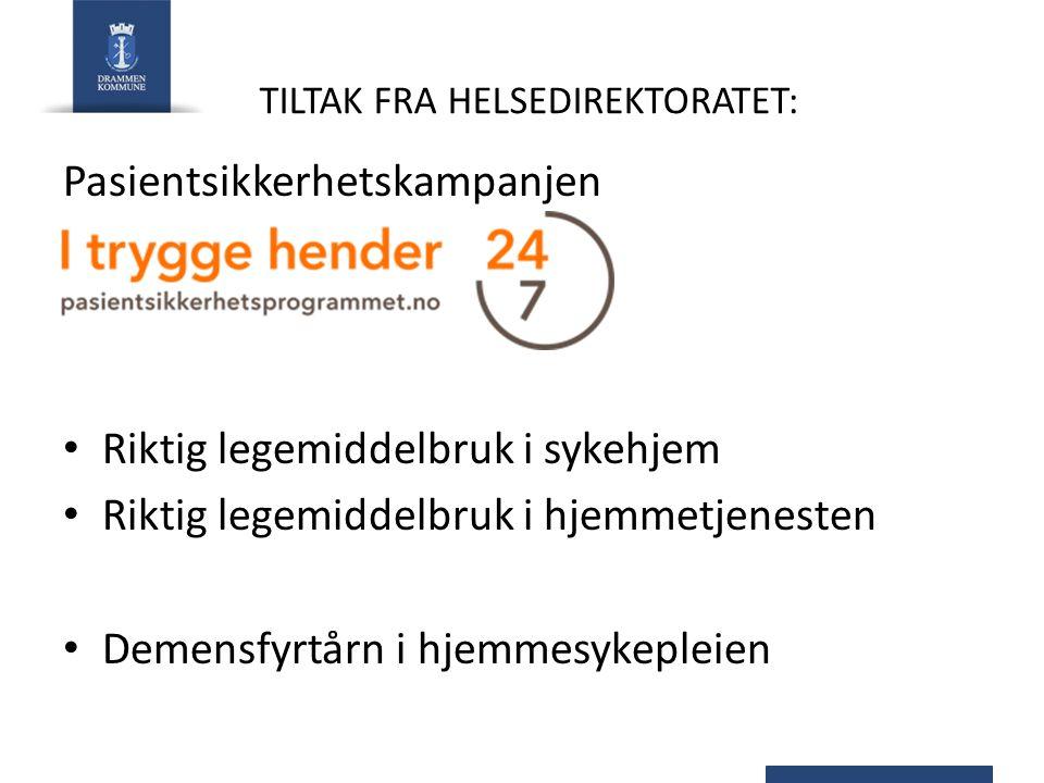 TILTAK FRA HELSEDIREKTORATET: